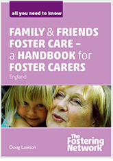 Family and Friends Foster Care – a handbook for foster carers